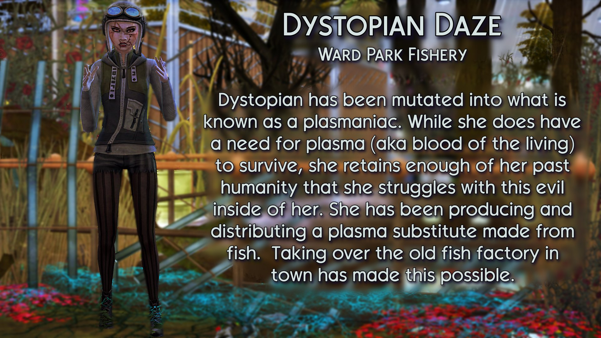 4 Dystopian Daze at the Fishery